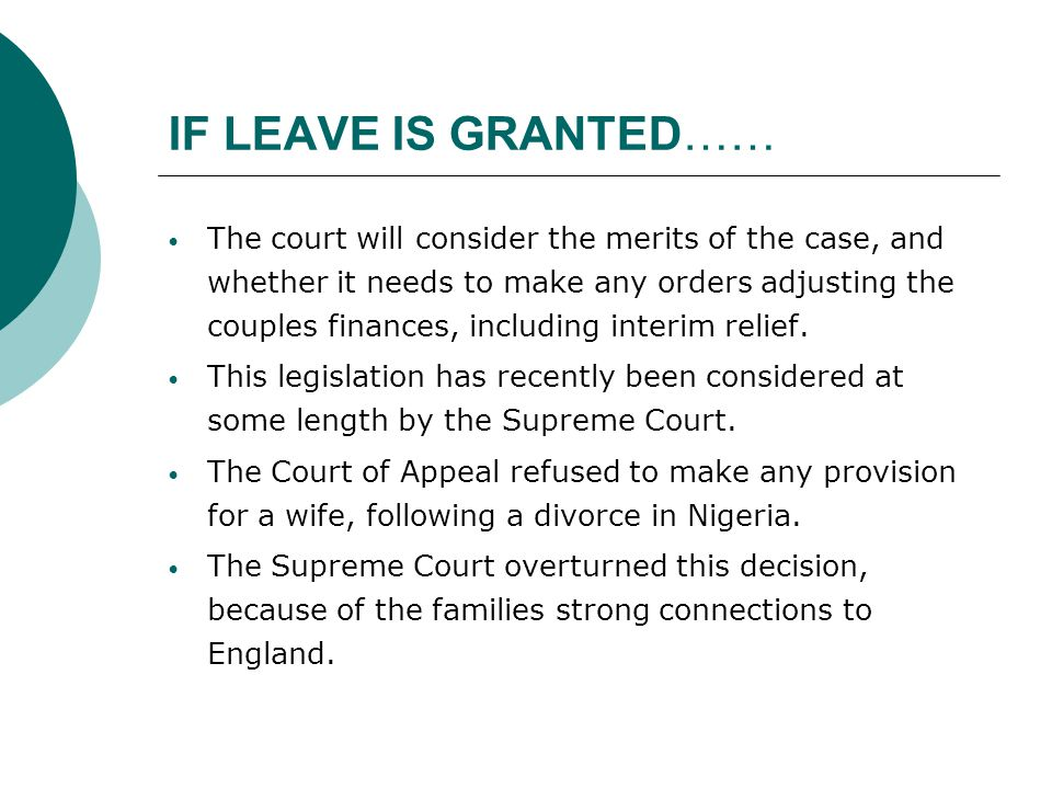 IF LEAVE IS GRANTED……