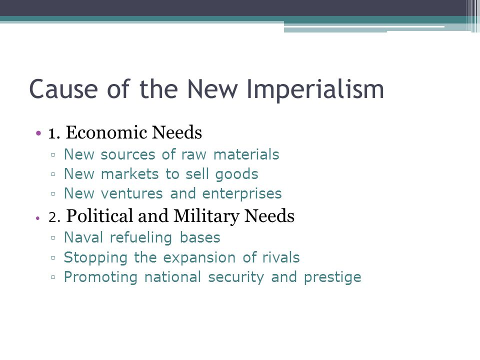 Cause of the New Imperialism