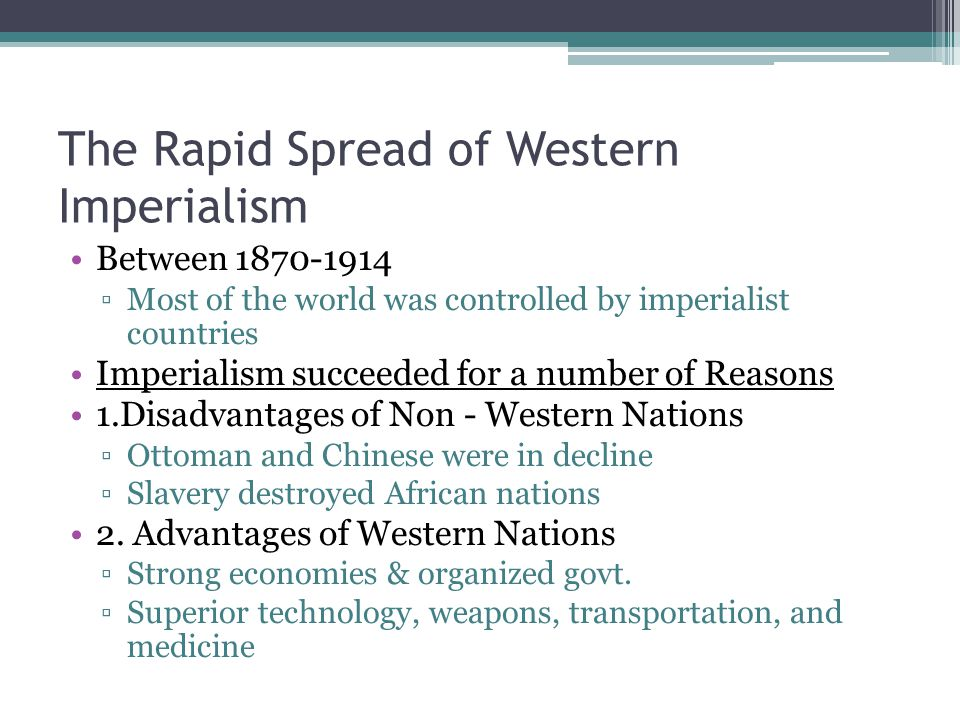 The Rapid Spread of Western Imperialism