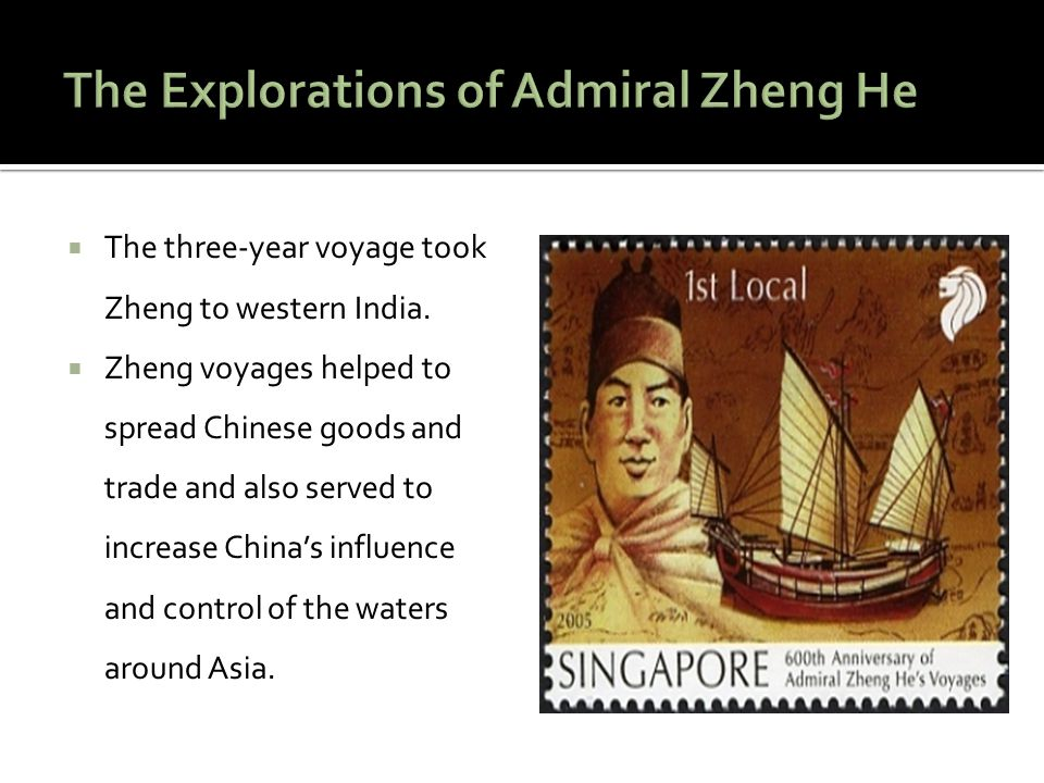 The Explorations of Admiral Zheng He
