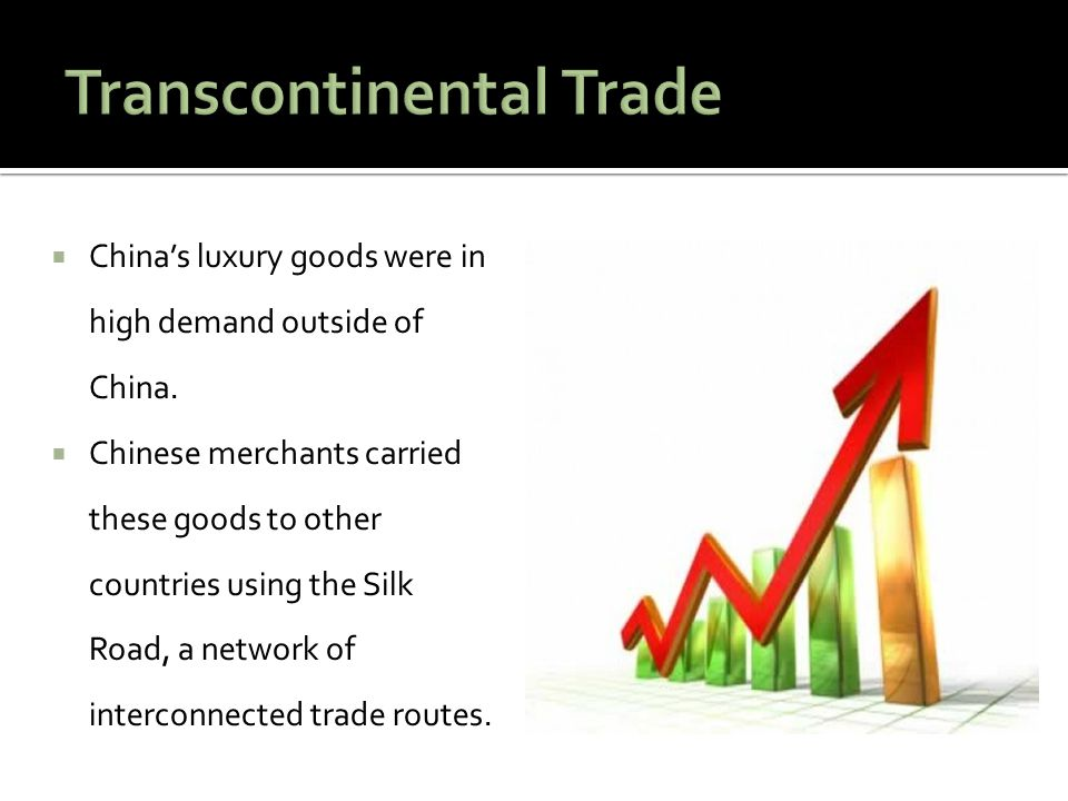 Transcontinental Trade