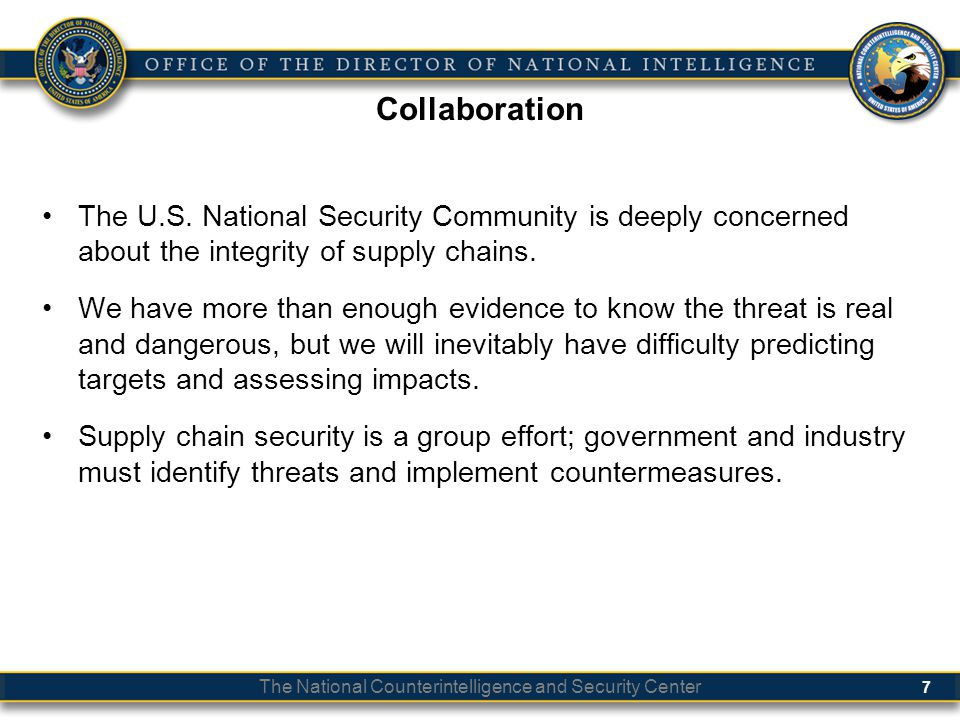 Classification Collaboration. The U.S. National Security Community is deeply concerned about the integrity of supply chains.