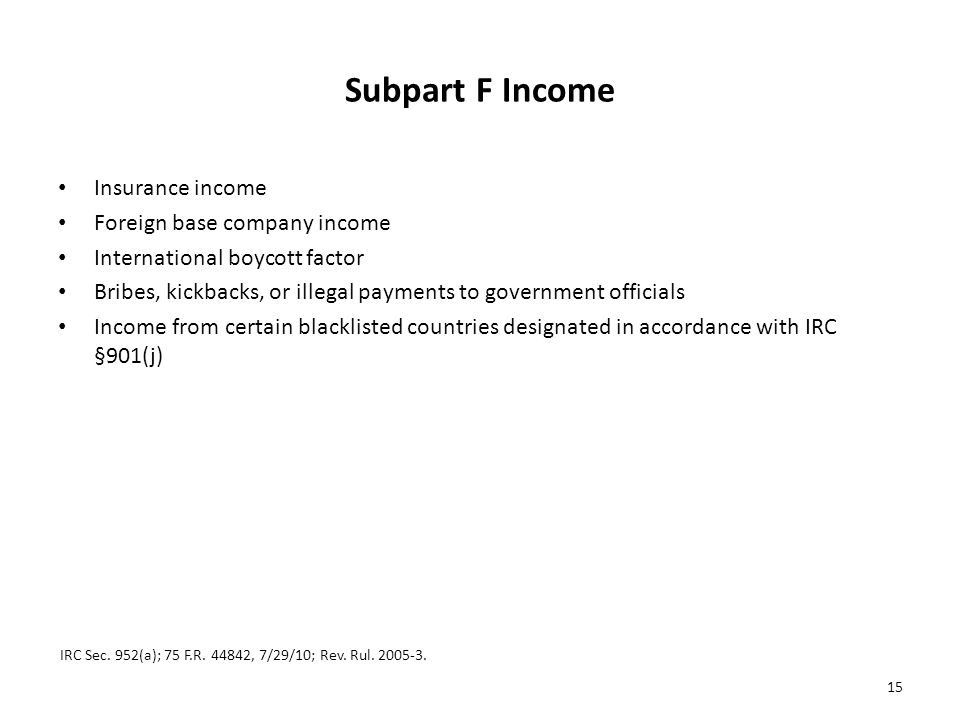 Subpart F Income Insurance income Foreign base company income