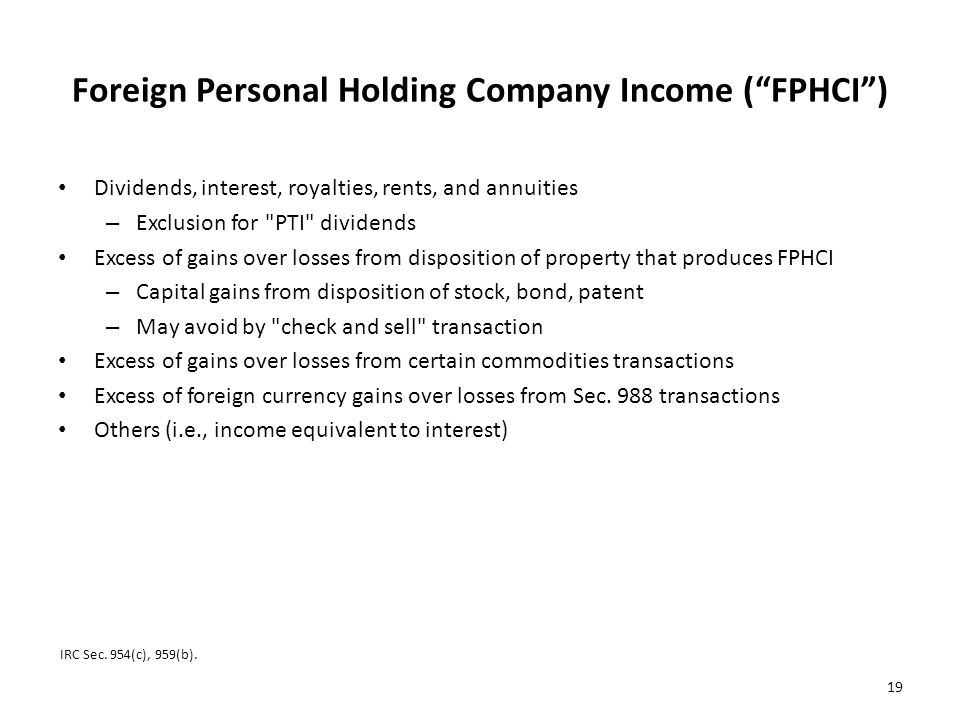 Foreign Personal Holding Company Income ( FPHCI )