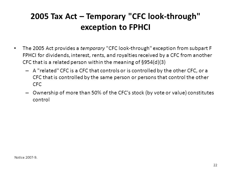 2005 Tax Act – Temporary CFC look-through exception to FPHCI