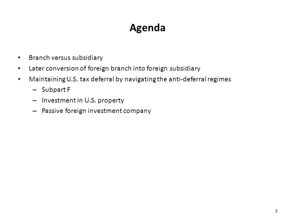 Agenda Branch versus subsidiary