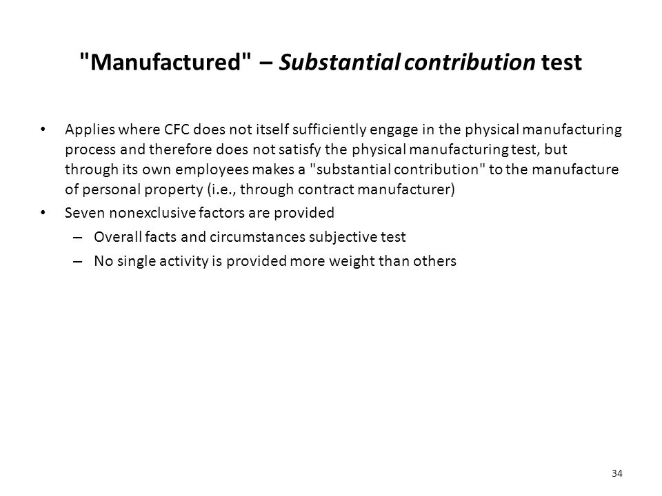 Manufactured – Substantial contribution test