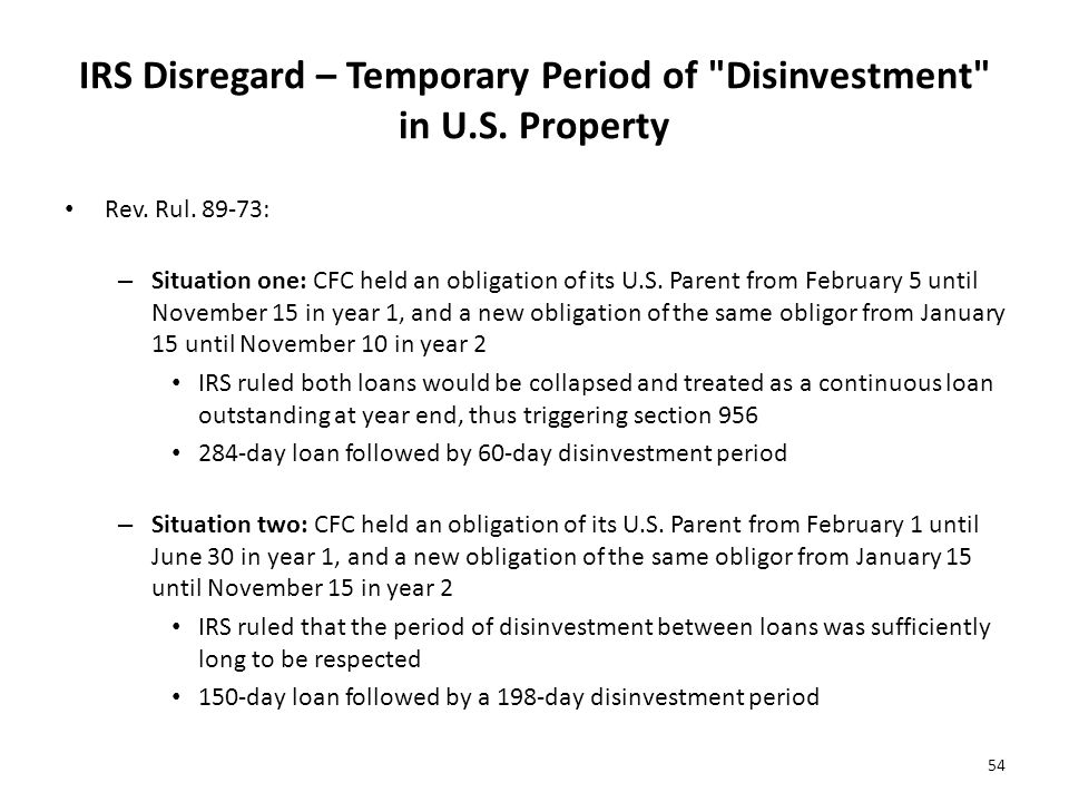 IRS Disregard – Temporary Period of Disinvestment in U.S. Property