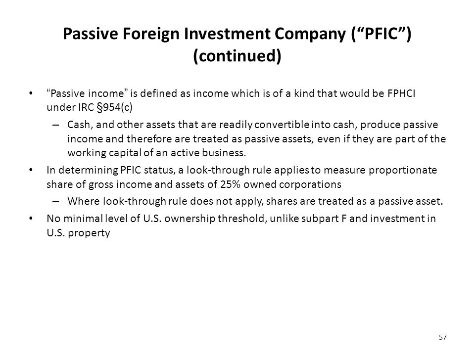 Passive Foreign Investment Company ( PFIC ) (continued)