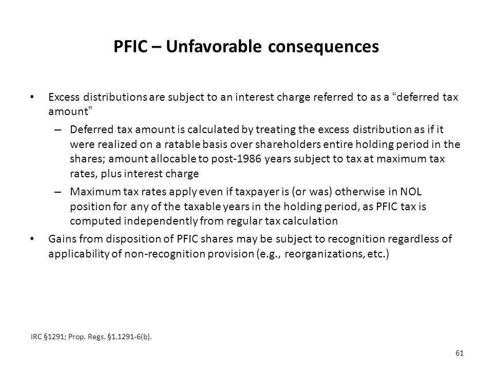 PFIC – Unfavorable consequences