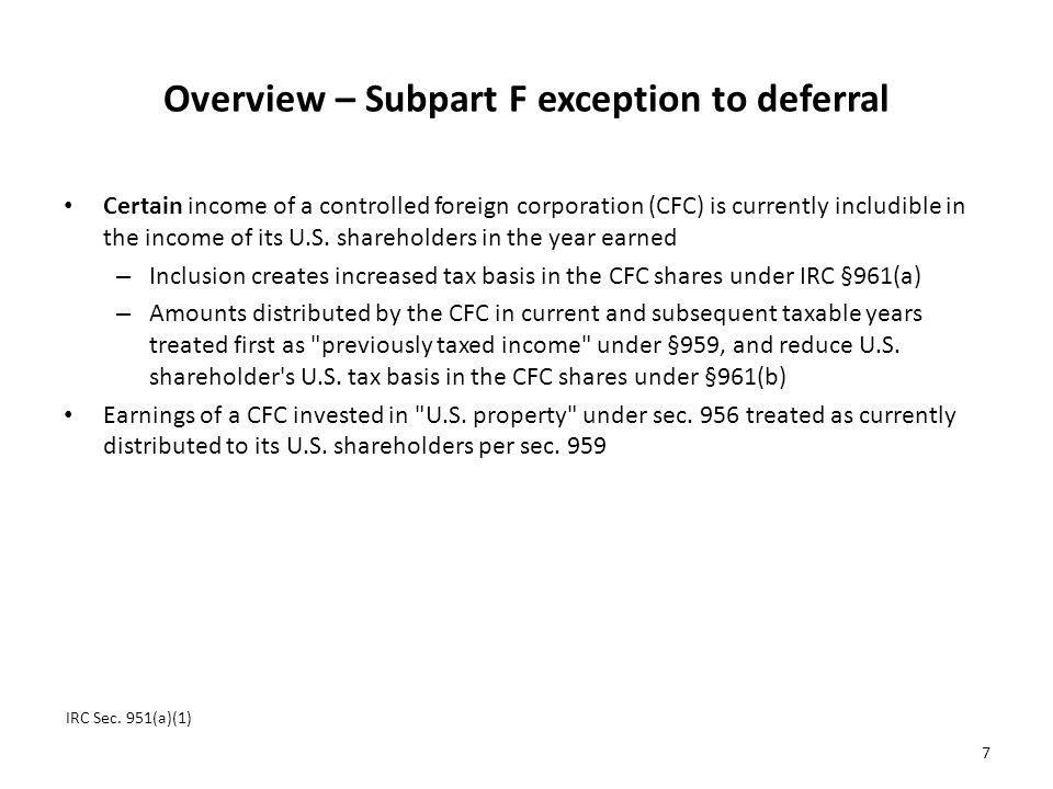Overview – Subpart F exception to deferral