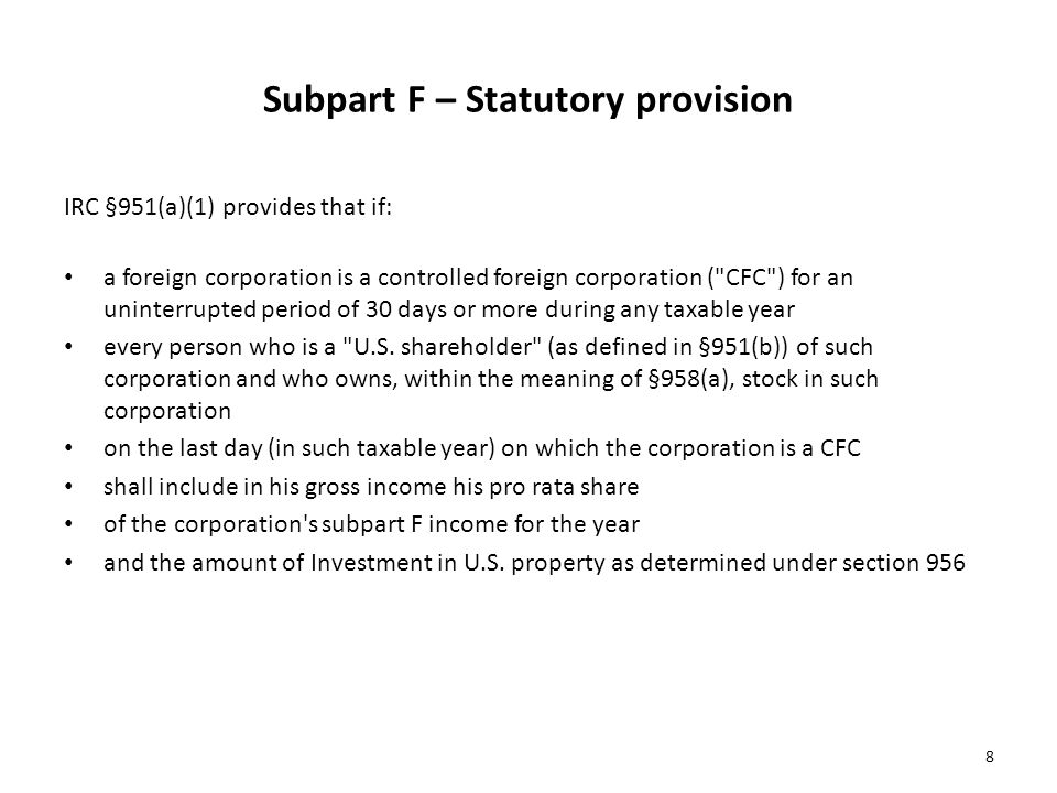 Subpart F – Statutory provision