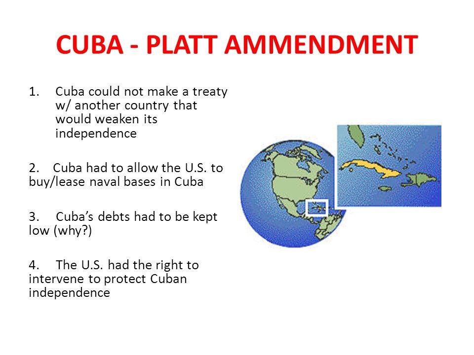 CUBA - PLATT AMMENDMENT