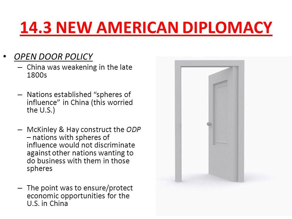 14.3 NEW AMERICAN DIPLOMACY