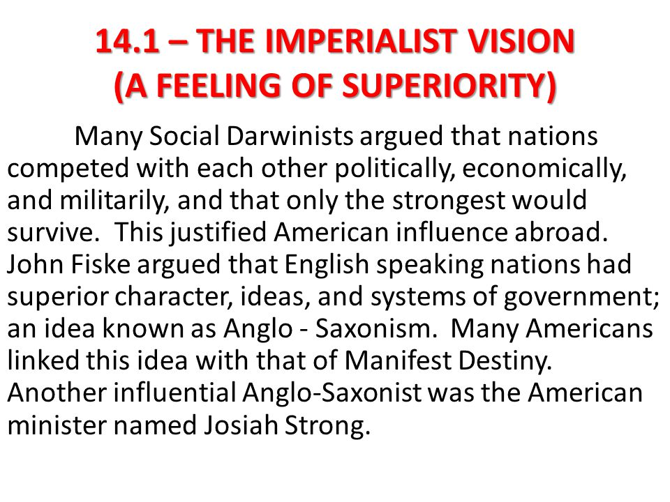 14.1 – THE IMPERIALIST VISION (A FEELING OF SUPERIORITY)