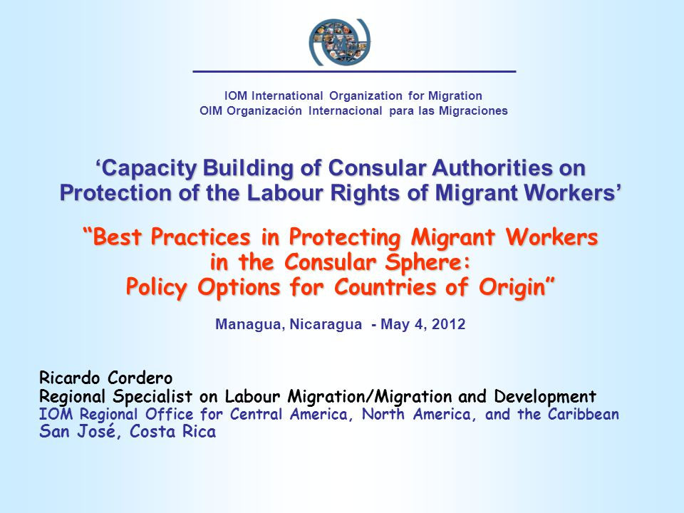 Best Practices in Protecting Migrant Workers in the Consular Sphere:
