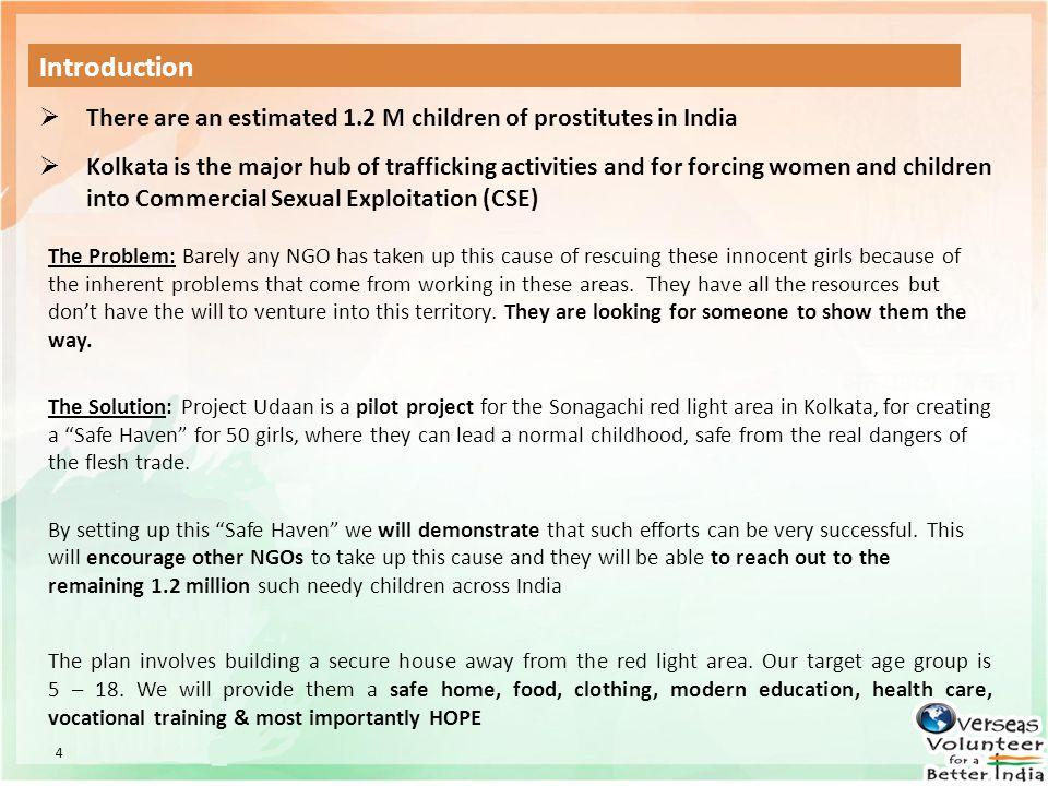 Introduction There are an estimated 1.2 M children of prostitutes in India.