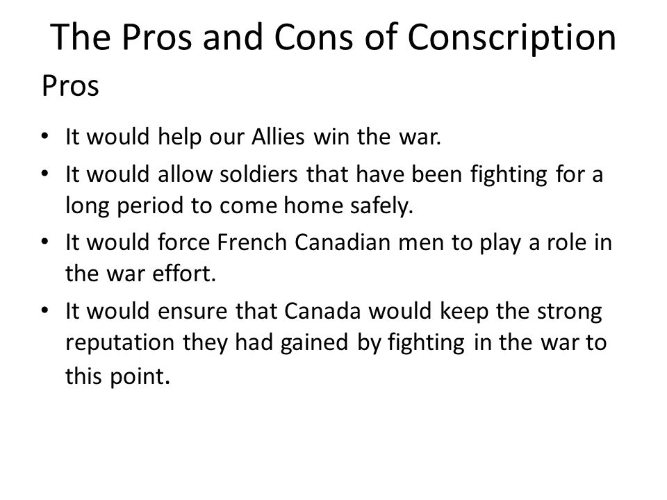 The Pros and Cons of Conscription