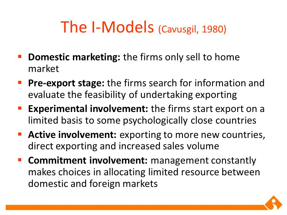 The I-Models (Cavusgil, 1980)