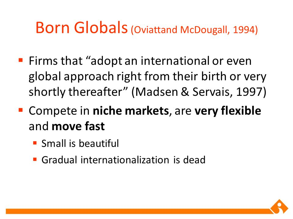 Born Globals (Oviattand McDougall, 1994)