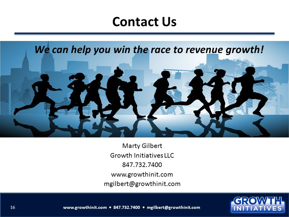 Contact Us We can help you win the race to revenue growth!