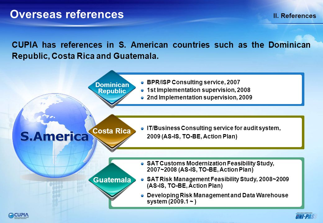 II. References Overseas references. CUPIA has references in Asian countries such as the Laos, Mongolia and Nepal.