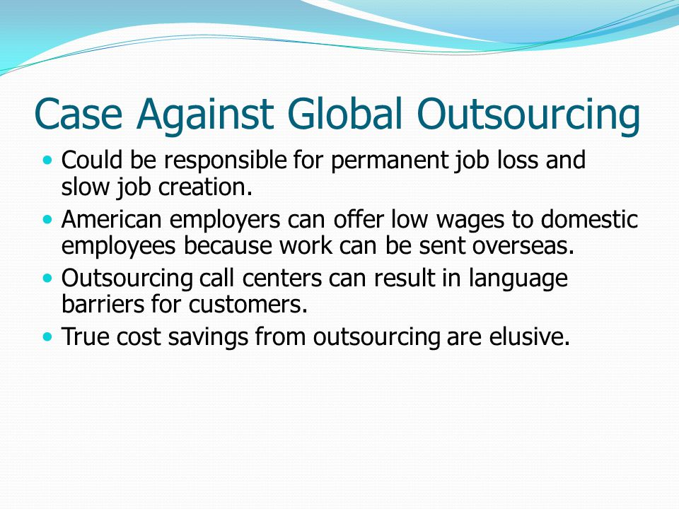 Case Against Global Outsourcing