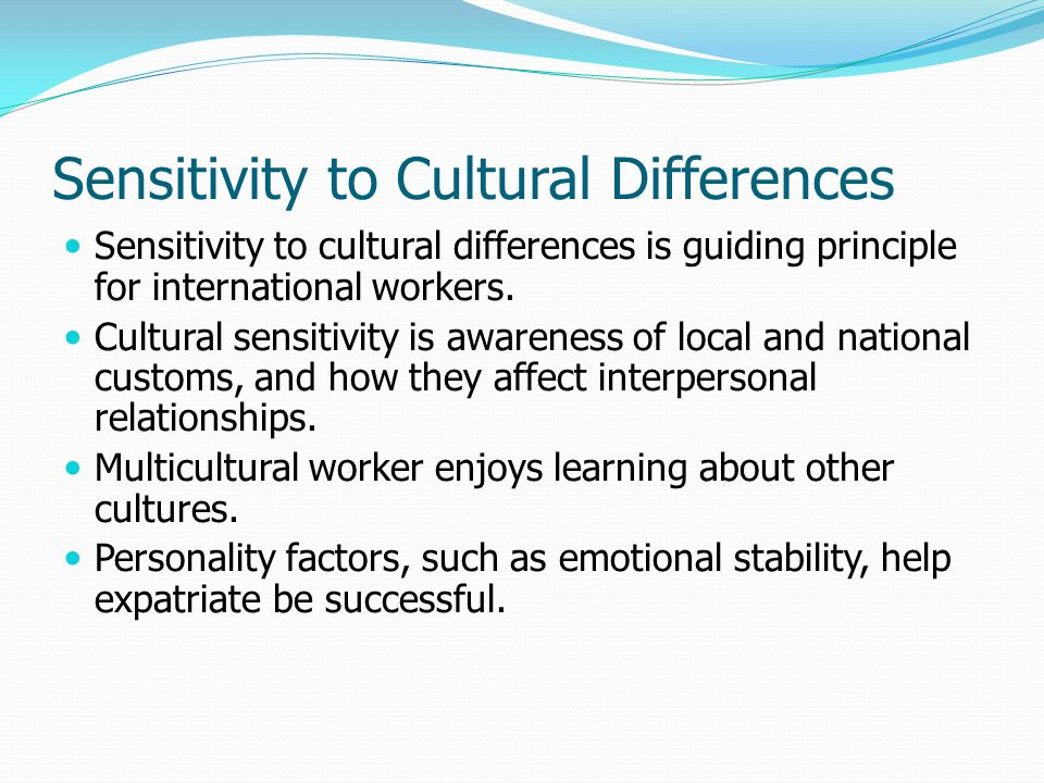 Sensitivity to Cultural Differences