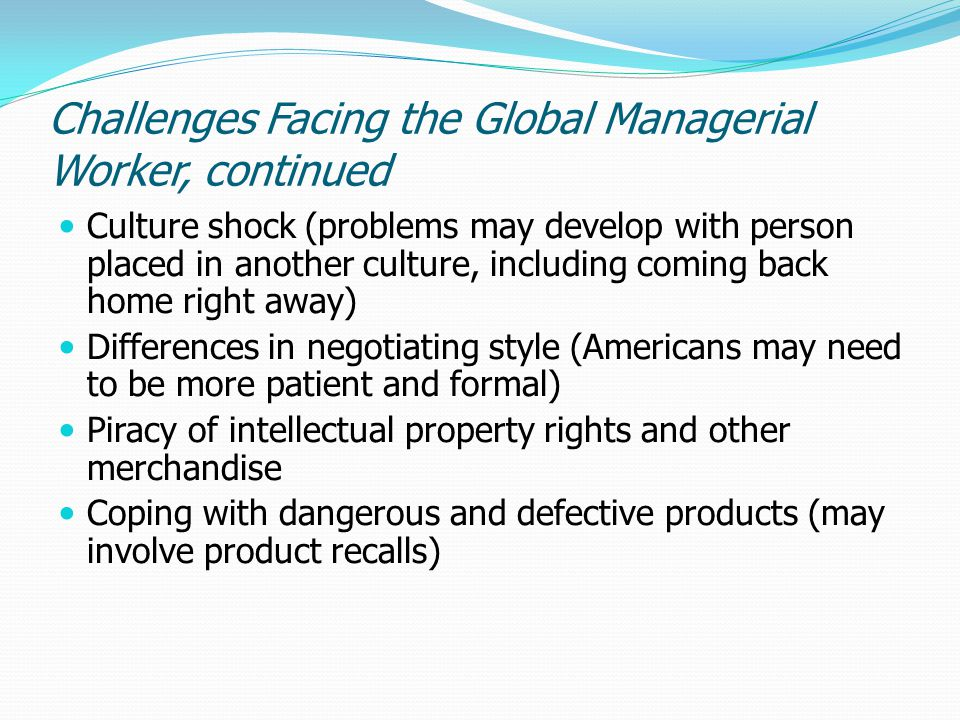 Challenges Facing the Global Managerial Worker, continued