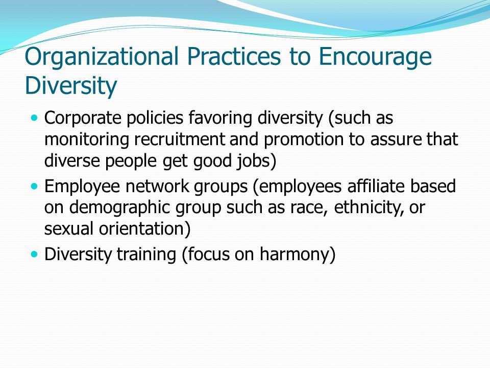 Organizational Practices to Encourage Diversity
