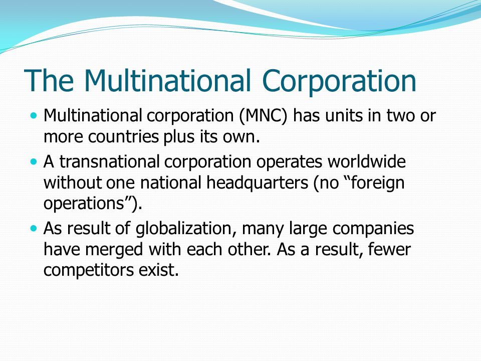 The Multinational Corporation