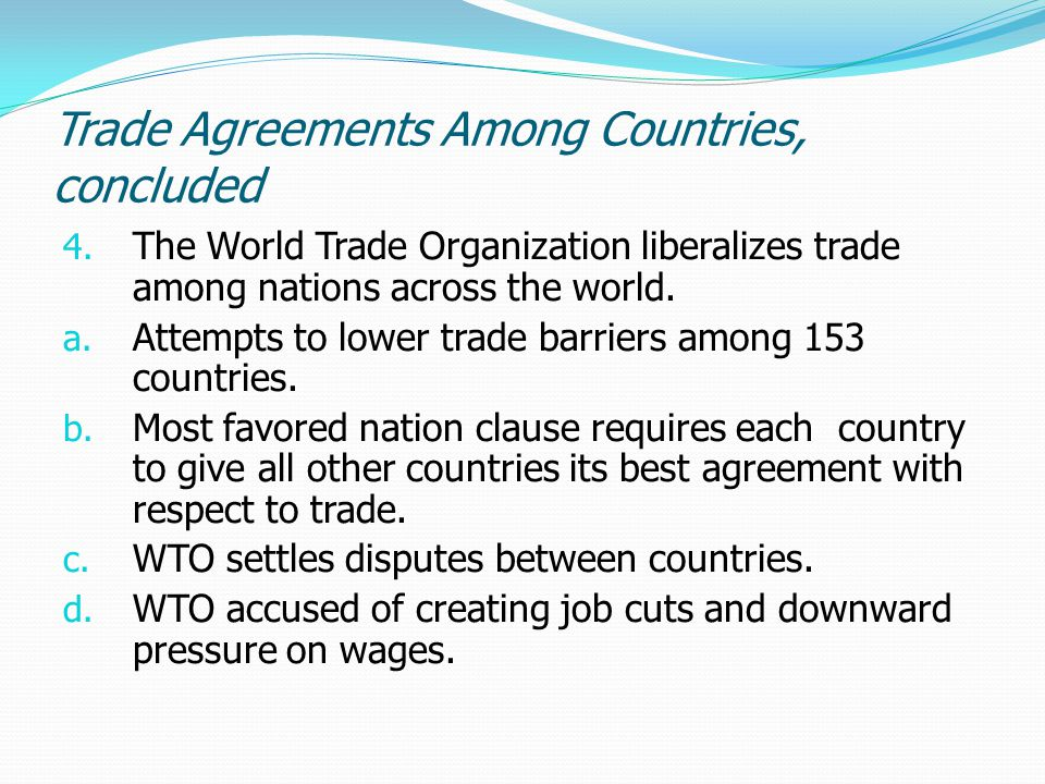 Trade Agreements Among Countries, concluded