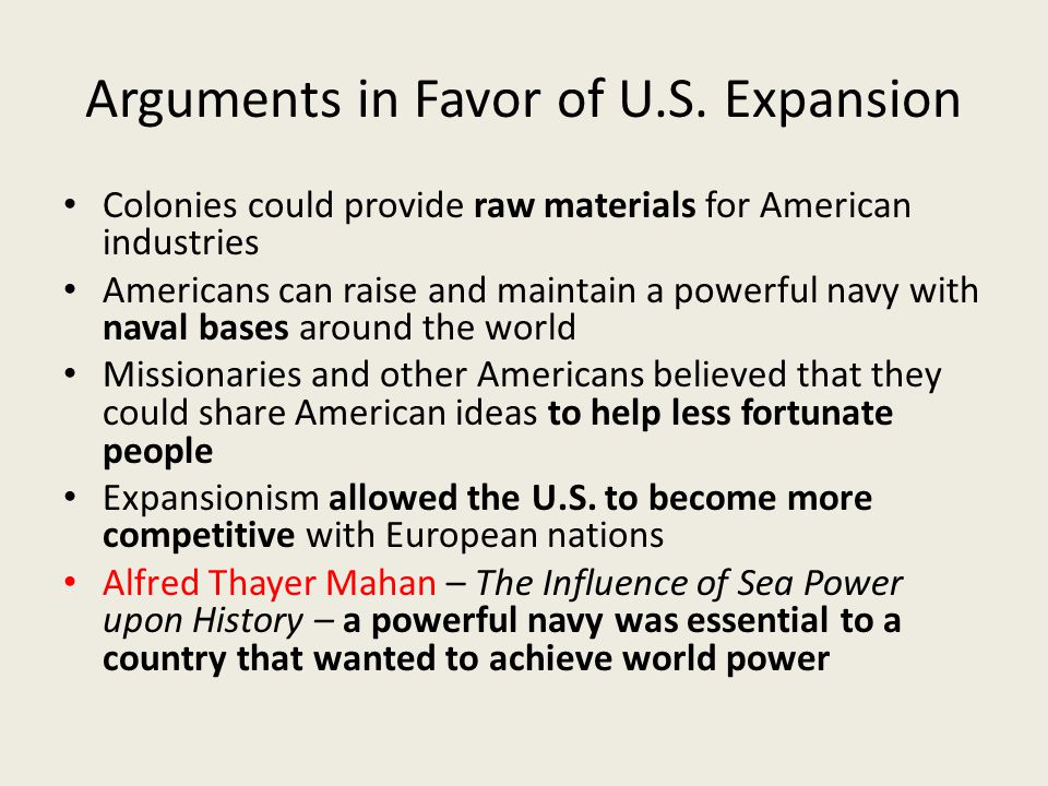 Arguments in Favor of U.S. Expansion