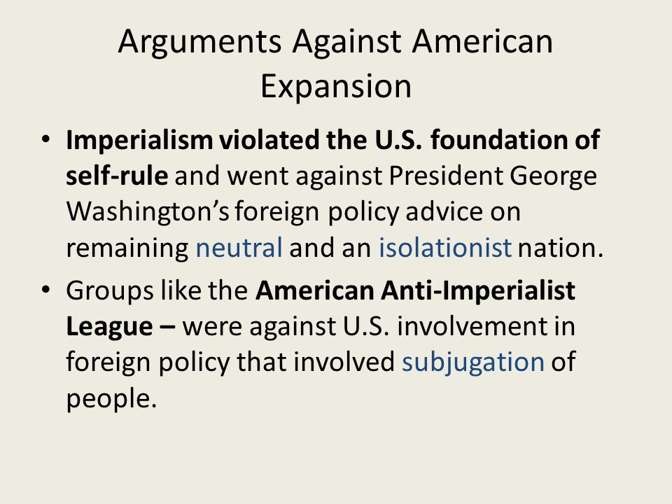 Arguments Against American Expansion