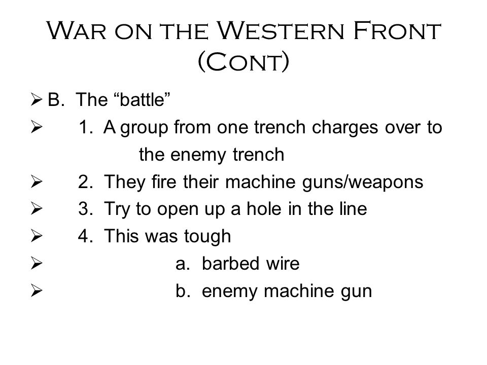 War on the Western Front (Cont)