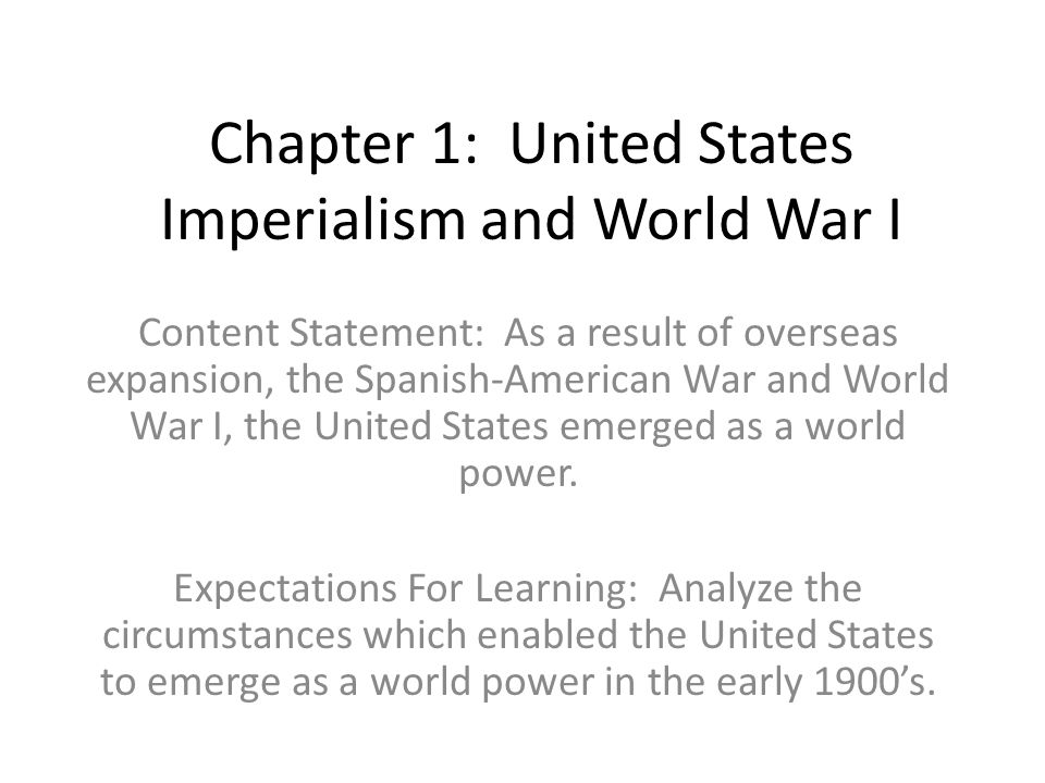 Chapter 1: United States Imperialism and World War I