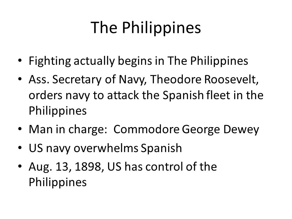 The Philippines Fighting actually begins in The Philippines