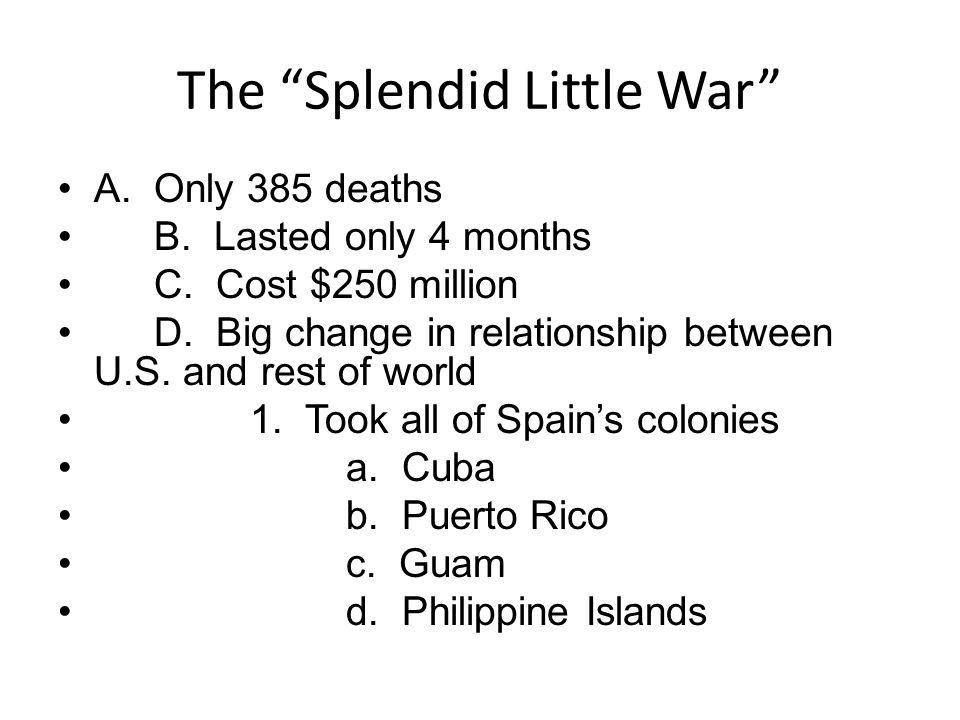 The Splendid Little War