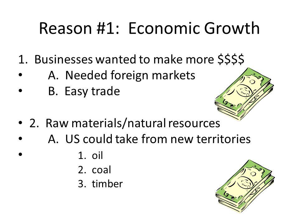 Reason #1: Economic Growth