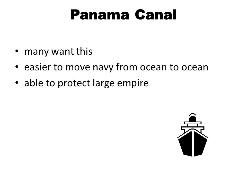 Panama Canal many want this easier to move navy from ocean to ocean