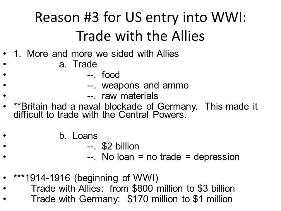 Reason #3 for US entry into WWI: Trade with the Allies