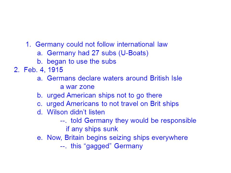 1. Germany could not follow international law