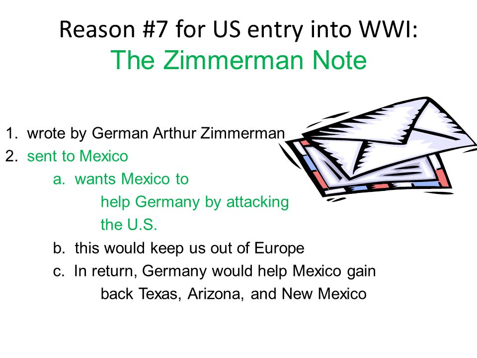 Reason #7 for US entry into WWI: The Zimmerman Note