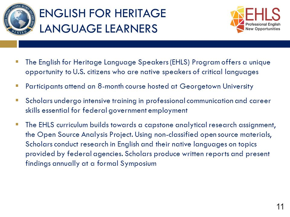 ENGLISH FOR HERITAGE LANGUAGE LEARNERS