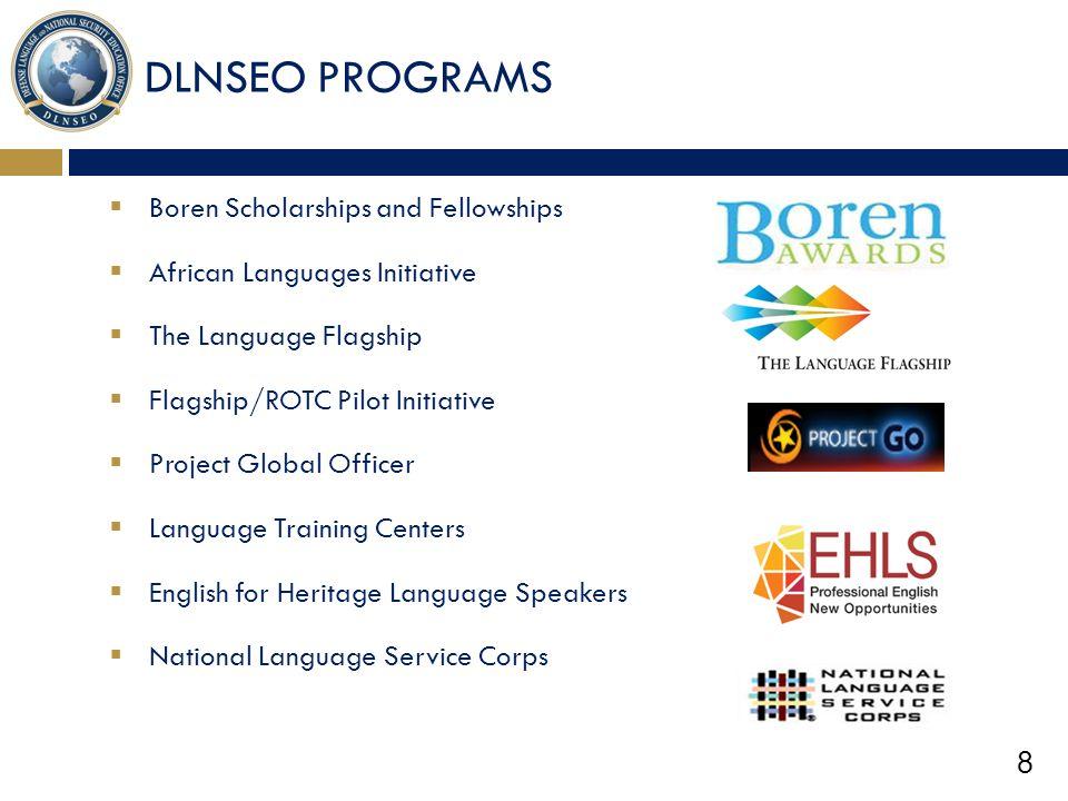 DLNSEO PROGRAMS Boren Scholarships and Fellowships