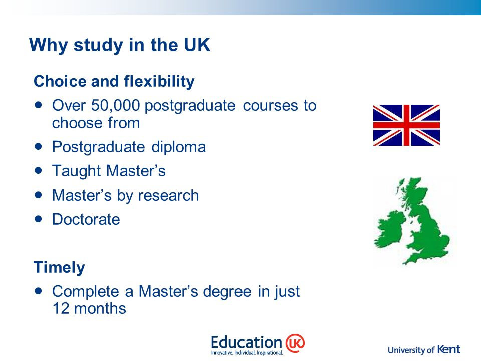 Why study in the UK Choice and flexibility