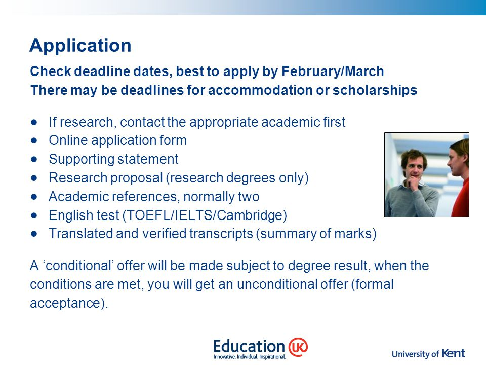 Application Check deadline dates, best to apply by February/March