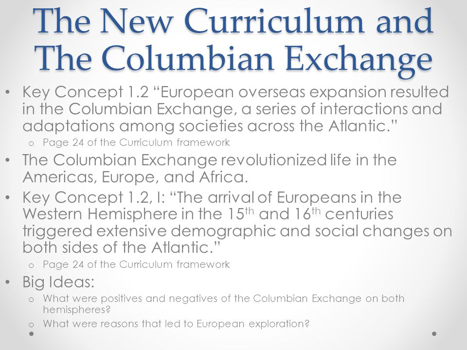 The New Curriculum and The Columbian Exchange