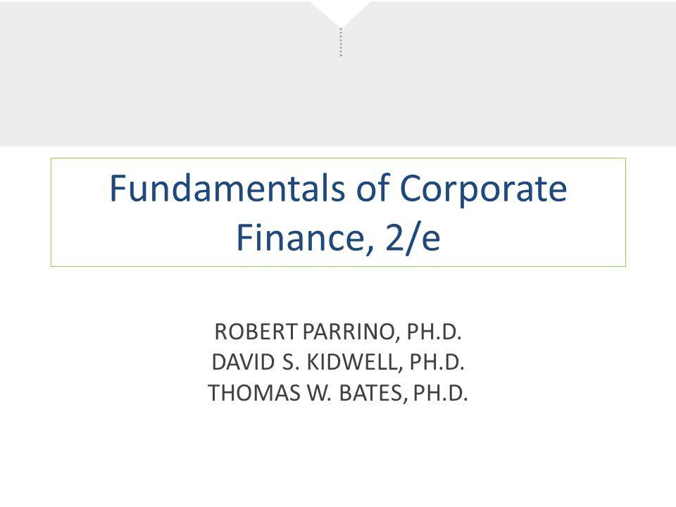 Fundamentals of Corporate Finance, 2/e