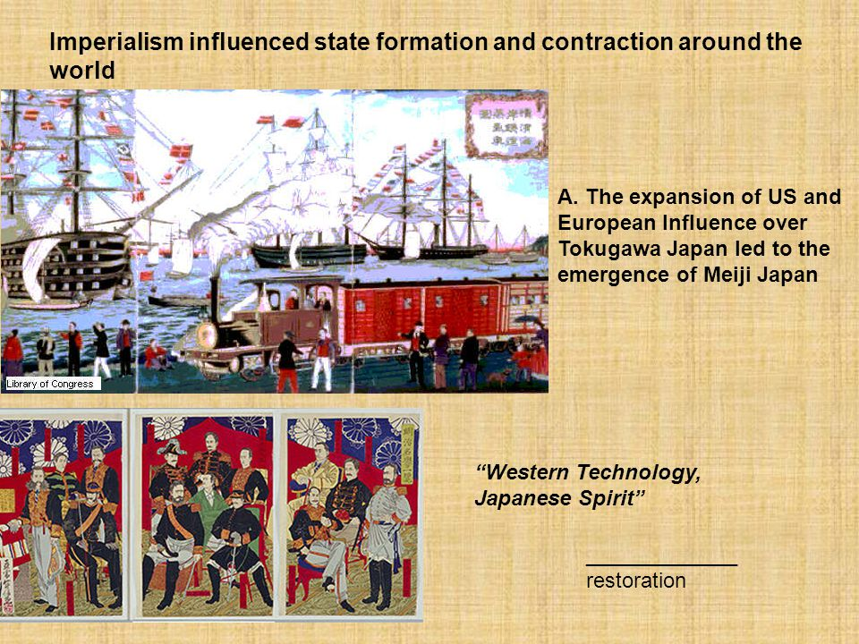 Imperialism influenced state formation and contraction around the world